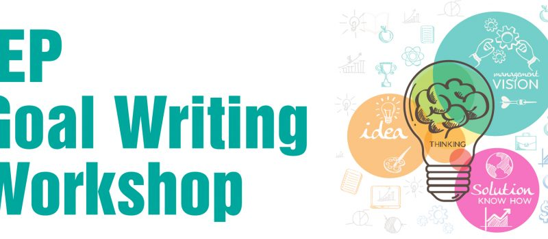 IEP Goal Writing Workshop